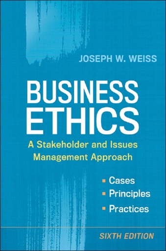 Business Ethics : A Stakeholder and Issues Management Approach