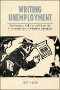 Anthropologies of Unemployment : New Perspectives on Work and Its Absence