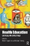 Health Education: Parental and Educators' Perspectives, Current Practices and Needs Assessment