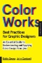Outside Color : Perceptual Science and the Puzzle of Color in Philosophy