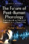 The Future of Post-human Probability : Towards a New Theory of Objectivity and Subjectivity