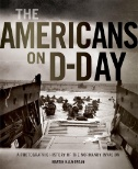 The-Americans-on-D-Day:-A-Photographic-History-of-the-Normandy-Invasion