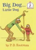 Big Dog...Little Dog