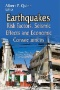 Earthquakes : Monitoring Technology, Disaster Management, and Impact Assessment