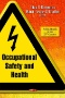 A Short History of Occupational Safety and Health in the United States.