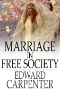 Analytical Studies : Physiology of Marriage and Petty Troubles of Married Life