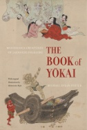 The-Book-of-Yokai-:-Mysterious-Creatures-of-Japanese-Folklore