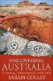 Ochre and Rust : Artefacts [sic] and Encounters on Australian Frontiers