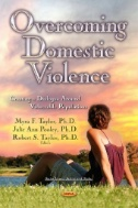 Overcoming Domestic Violence : Creating a Dialogue Around Vulnerable Populations