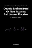Organic Syntheses Based on Name Reactions and Unnamed Reactions