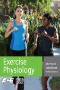Exercise physiology : theory and application to fitness and performance.
