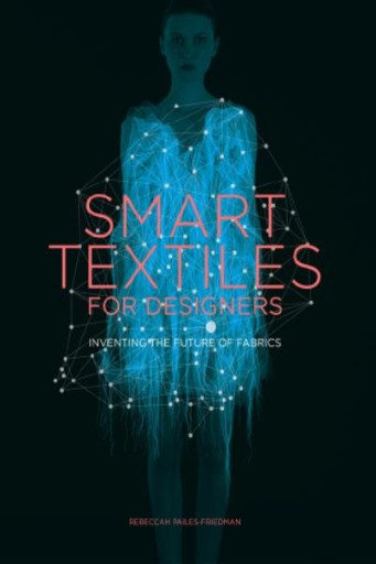 Smart Textiles for Designers...
