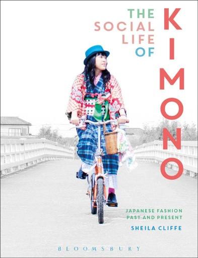 The Social Life of Kimono...